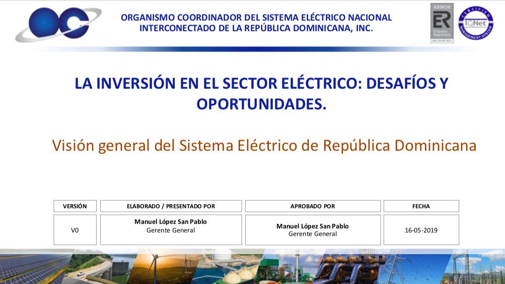 Presentación visión sector eléctrico Dominicano - Conversatorio inversión en el sector eléctrico- Manuel López San Pablo